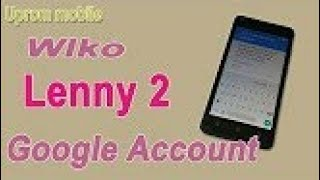 Wiko lenny 2 Frp bypass