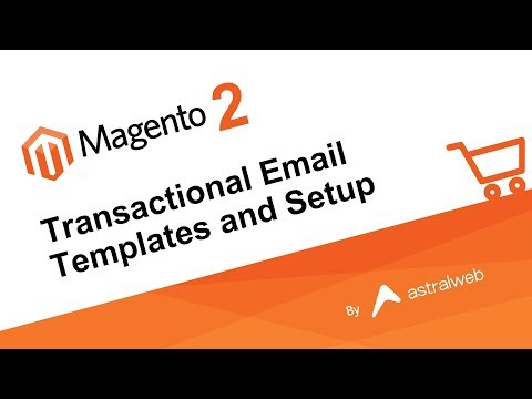 Magento 2 - Transactional Email Templates and Setup