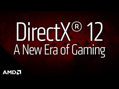 Microsoft® DirectX® 12: Ushering in the New Era of PC Gaming