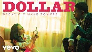 Becky G, Myke Towers - DOLLAR (Audio)