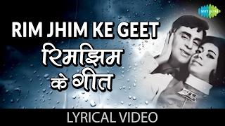 Rim Jhim Ke Geet with lyrics   रिम झिम के गीत गाने के बोल   Anjaana   Rajendra Kumar/Babita