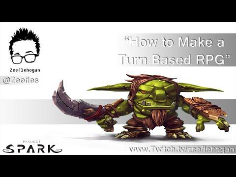 Make a Turn Based RPG Episode 1 - Project Spark