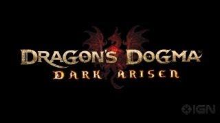 Dragon's Dogma - Dark Arisen Teaser Trailer