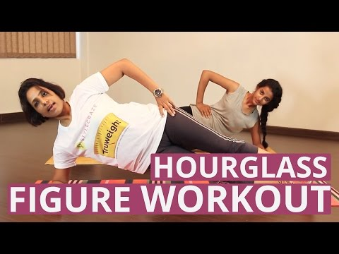 How To Get An HOURGLASS FIGURE With 3 Best Workouts