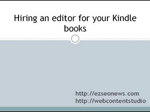 Using a proof-reader and/or editor for your Kindle books