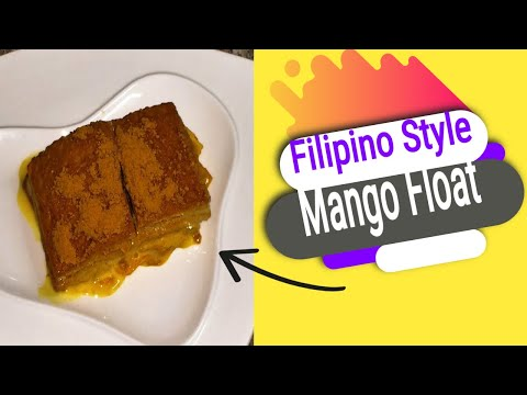 Filipino Style Mango Float by: Chef Girlie