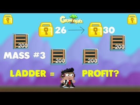 Growtopia| How to get rich  [Ladders] Mass #3