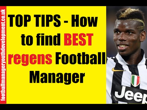 TOP TIPS - How to find BEST regens Football Manager