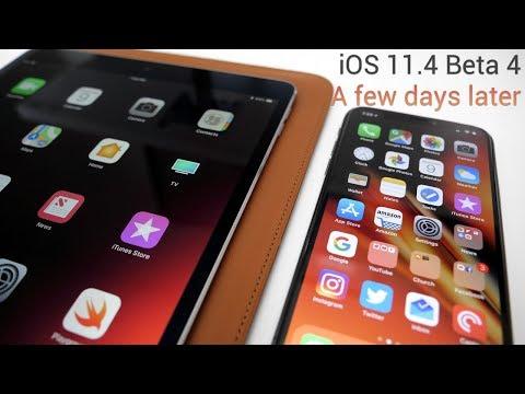 iOS 11.4 Beta 4 -  A few days later