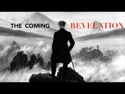 The Coming Revelation