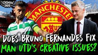 Does Bruno Fernandes Fix Man Utd's Creative Problems?