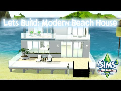 Let's Build: Modern Beach House for The Sims 3