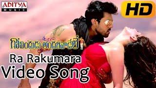Ra Rakumara Full Video Song    Govindudu Andarivadele Video Songs    Ram Charan, Kajal
