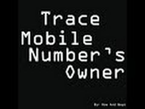 how to trace owner of mobile number / how to know user of mobile number
