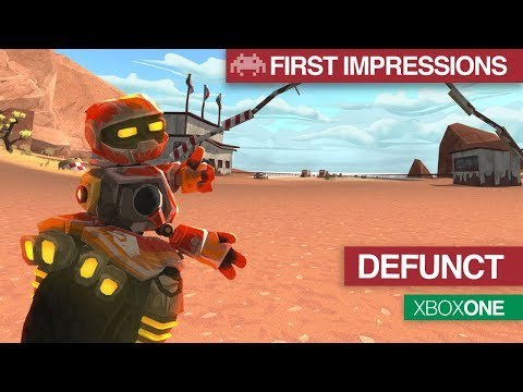 First Impressions: Defunct | Xbox One