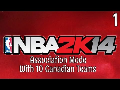 NBA 2k14 ASSOCIATION MODE WITH 10 CANADIAN TEAMS.