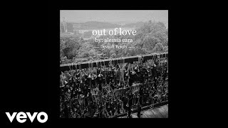 Alessia Cara - Out Of Love (Devault Remix / Audio)