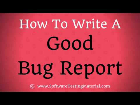 How To Write A Good Bug Report - Bug Report Template