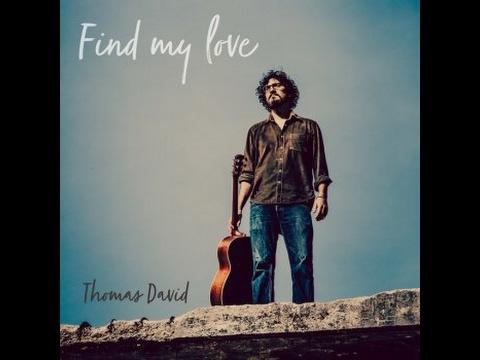 Find my love   Thomas David (lyrics)