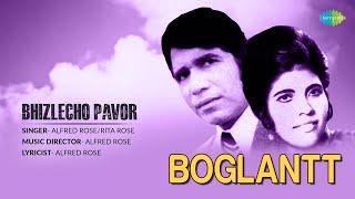Boglanti | Bhizlecho Pavor | Konkani Song | Alfred Rose & Rita Rose
