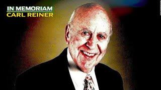 Tribute to CARL REINER - In Memoriam