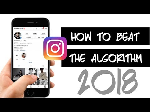 How To Beat Instagram's New Algorithm | Boost Your Engagement 2018