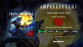 """Impellitteri - """"Run For Your Life"""" (Official Audio)"""