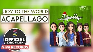 Acapellago — Joy To The World [Official Lyric Video]