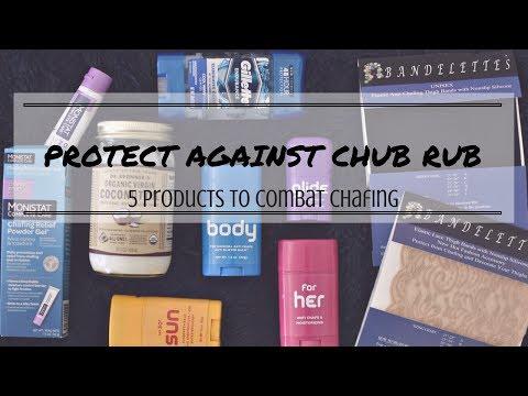 *BEST products* to BEAT Chub Rub & inner thigh CHAFING (ugh)