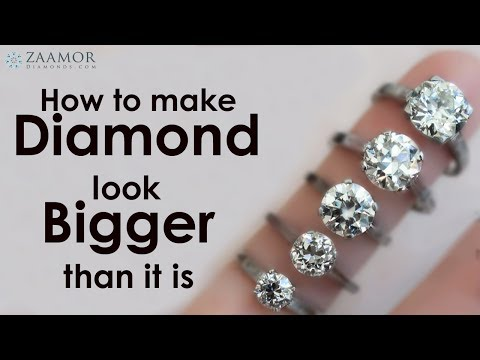 How to make  Diamond look Bigger then it is