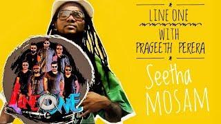 Line One Band Ft Prageeth Perera Seetha Mosam