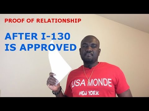 PROOF OF RELATIONSHIP (AFTER I-130 IS APPROVED)