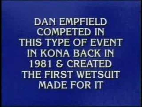 Slowman was just a  Jeopardy question