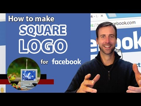 How To Make a Square Logo for Facebook
