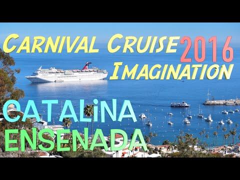 CARNIVAL CRUISE To Catalina & Ensenada - 2016