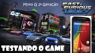 Fast & Furious Legacy Testando o Game Moto G 2ª Geração
