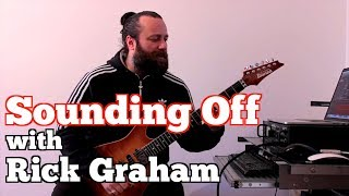 RICK GRAHAM on SOUNDING OFF