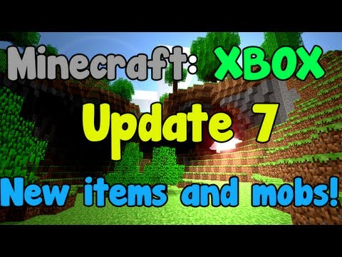 Minecraft: XBOX - Update 7 - New Items, Mobs, Enchanting, Nether Fortress, Breeding.