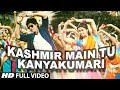 Kashmir Main Tu Kanyakumari Chennai Express Full Video Song