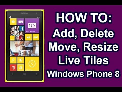 Nokia Lumia - Add, Delete, Resize, Move Live Tiles Windows Phone 8