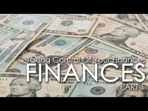 Taking Control Over Your Finances 1 of 3