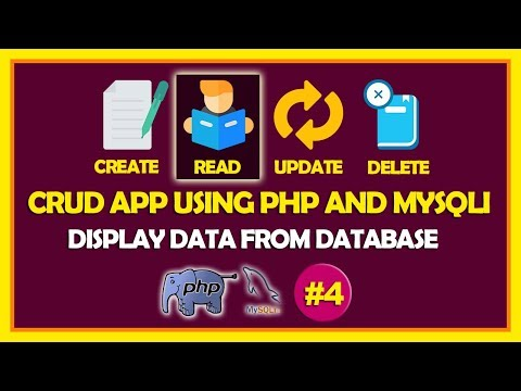 #04 CRUD App Using PHP & Mysqli   Displaying Data From Database In Bootstarp 4 Table