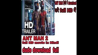 How To Download Ant Man 2 Full Hd Movie In Hindi Dubee