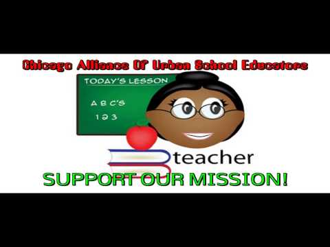 CHICAGO ALLIANCE OF URBAN SCHOOL EDUCATORS