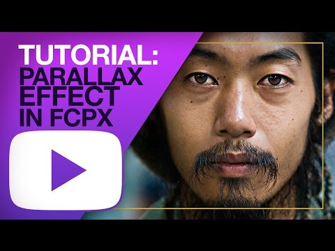 TUTORIAL: PARALLAX EFFECT IN FCPX