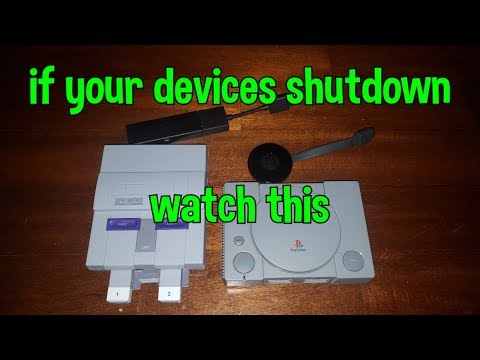 How to fix power off issues on Fire TV Stick, Chromecast, SNES & Playstation Classic