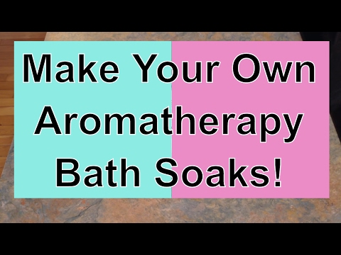 Make Your Own AROMATHERAPY SPA BATH SOAKS!  Easy DIY Gift Idea!