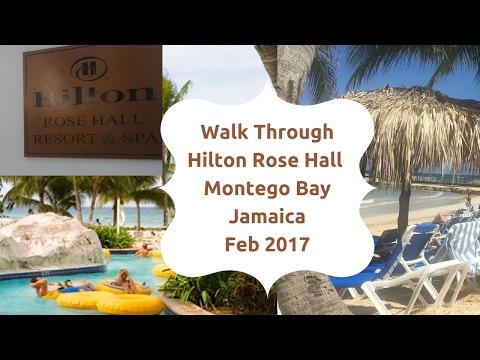 Walk Through of the Hilton Rose Hall, Montego Bay, Jamaica Feb 2017