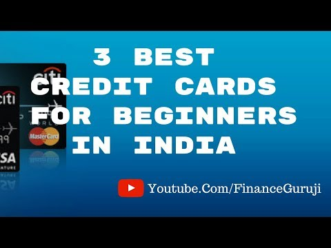 Best Credit Cards For Beginners In India ( Quick Info - Hindi)