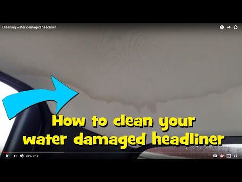 Cheap DIY car headliner water stain removal. Guaranteed!